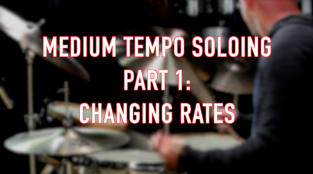 Medium Tempo Soloing, Part 1: Changing Rates