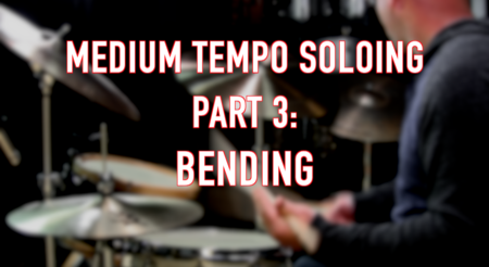 Medium Tempo Soloing, Part 3: Bending